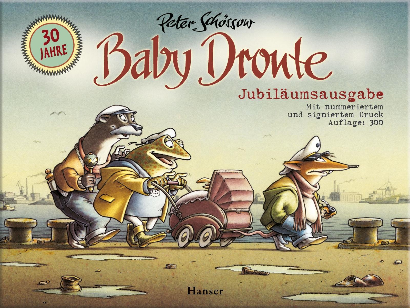 Peter Schössow, Baby Dronte - Jubiläumsausgabe, Hanser Verlag